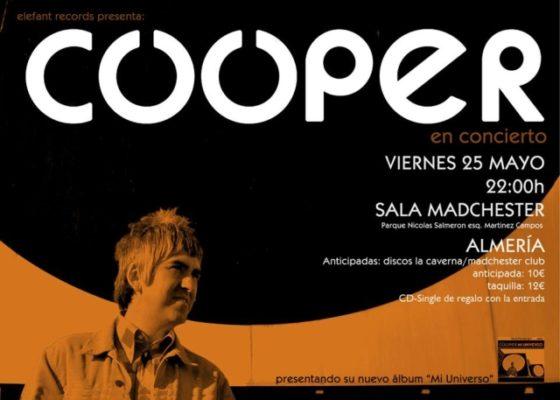 Cooper en la sala Madchester de Almería