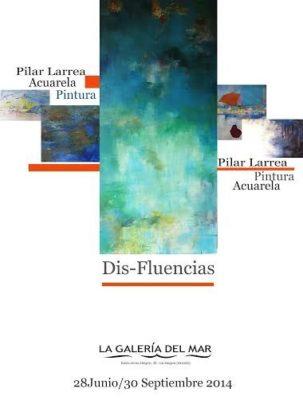 Cartel de la próxima exposición de Pilar Larrea  en la 'Galería del Mar'