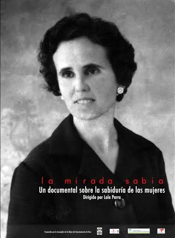 Documental 'La mirada sabia' de Lola Parra