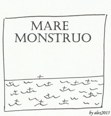 mare monstruo by alex