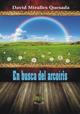 En busca del arco iris