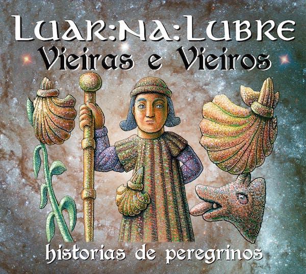 PORTADA VIEIRAS E VIEIROS, HISTORIAS DE PEREGRINOS. LUAR NA LUBRE